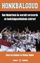 Boek cover Honkbalgoud van Maarten Kolsloot (Paperback)