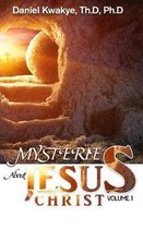 Mysteries about Jesus Christ (Vol. 1)