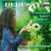 Debussy: Preludes Book I, Images Book I, Nocturne