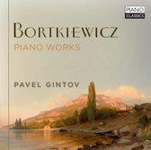 Bortkiewicz: Piano Works