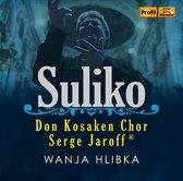Suliko - Don Kosaken Chor Serge Jaroff