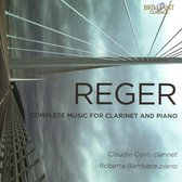 Reger: Complete Music For Clarinet And Piano