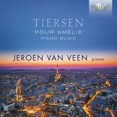 Jeroen Van Veen - Tiersen: Pour Amelie, Piano Music