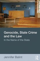 Genocide, State Crime and the Law
