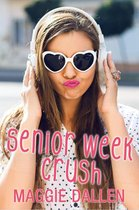 Senior Week Crush