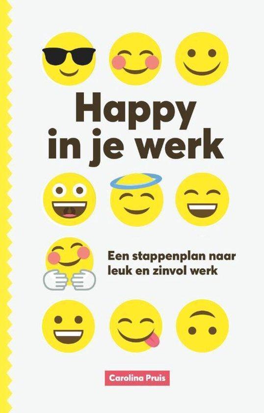 Happy in je werk - Carolina Pruis   Fthsonline.com