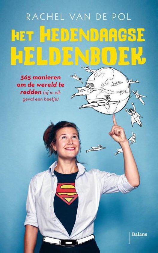 Het hedendaagse heldenboek - Rachel van der Pol |