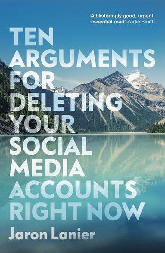 Boek cover Ten Arguments For Deleting Your Social Media Accounts Right Now van Jaron Lanier (Onbekend)
