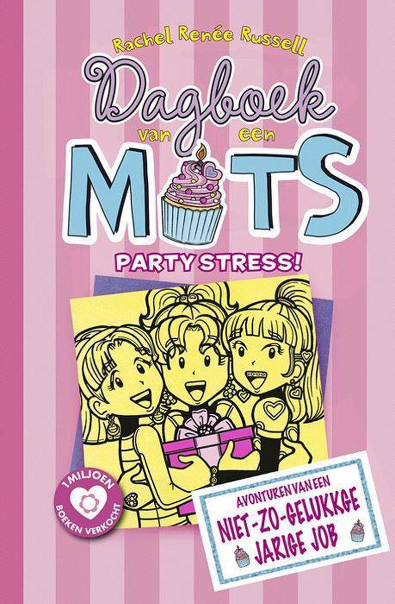 Dagboek van een muts 13: Partystress