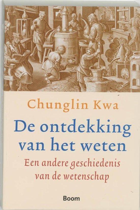De ontdekking van het weten - C. Kwa  