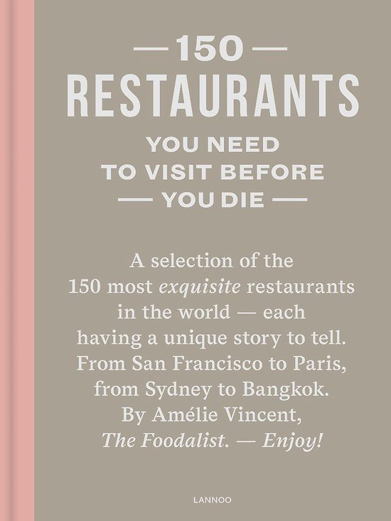 Boek cover 150 Restaurants You Need to Visit Before You Die van Amelie Vincent (Hardcover)