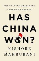 Boek cover Has China Won? van Kishore Mahbubani (Onbekend)