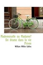 Mademoiselle Ou Madame