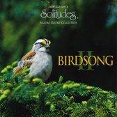Dan Gibson's Solitudes - Birdsong 2