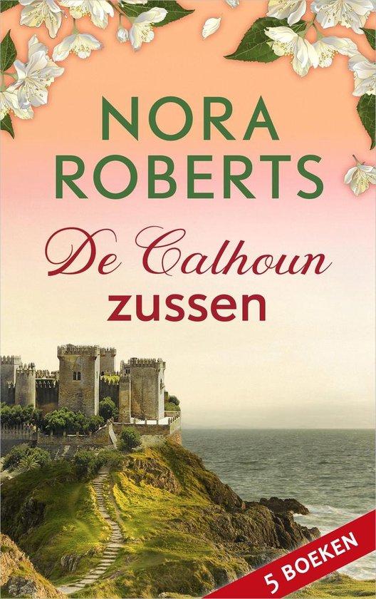 De Calhoun-zussen - Nora Roberts |