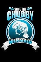 Save The Chubby Mermaid