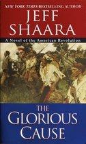 Boek cover The Glorious Cause van Jeff Shaara (Paperback)