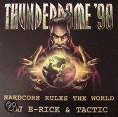 Dj E-Rick & Tactic - Thunderdome '98 Anthem