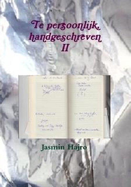 Work to shine 8 - Te persoonlijk, handgeschreven II - Jasmin Hajro |