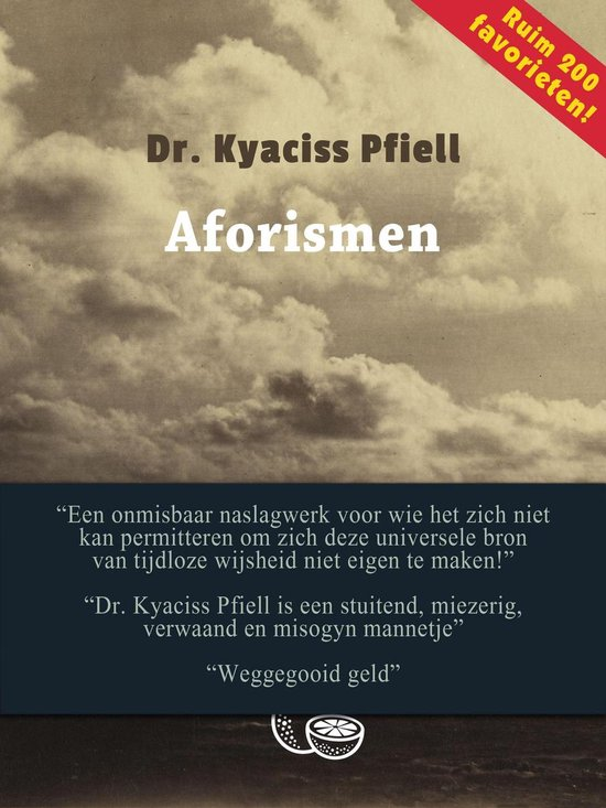Aforismen - Dr. Kyaciss Pfiell - Louis Bidder En Edgar Schouten (Vert.) pdf epub