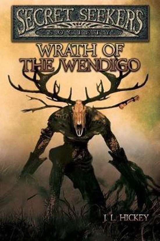 Secret Seekers Society Wrath of the Wendigo