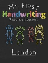 My first Handwriting Practice Workbook London
