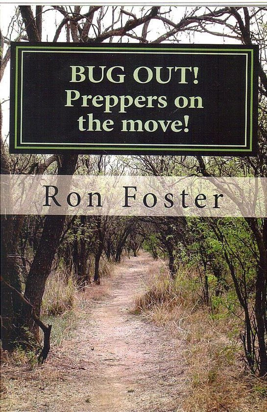 Bug Out! Preppers On The Move (Prepper Trilogy, #2)