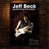Jeff Beck - Live At Ronnie Scotts Jazz Club