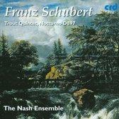 Franz Schubert: Trout Quintet; Notturno