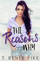 The Reasons Why