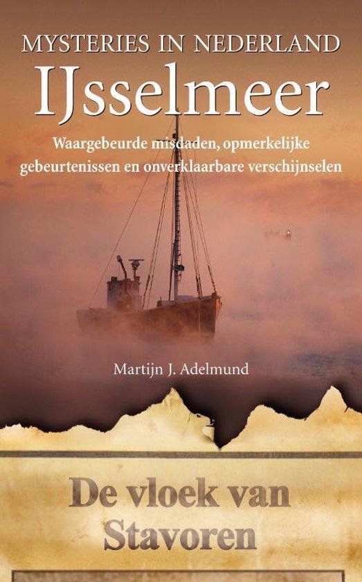 Mysteries in Nederland / IJsselmeer - M.J. Adelmund pdf epub