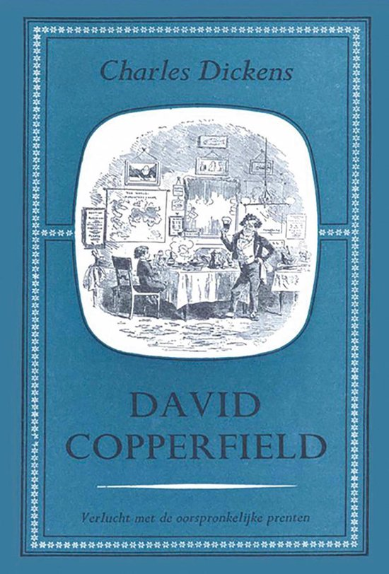 David Copperfield deel I - Charles Dickens |
