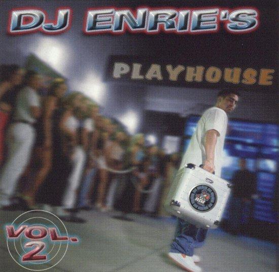 DJ Enrie's Playhouse, Volume 2