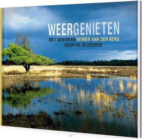 Weergenieten - Reinier van den Berg |