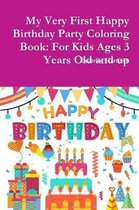 My Very First Happy Birthday Party Coloring Book