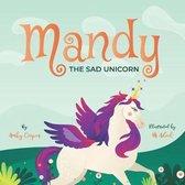 Mandy The Sad Unicorn