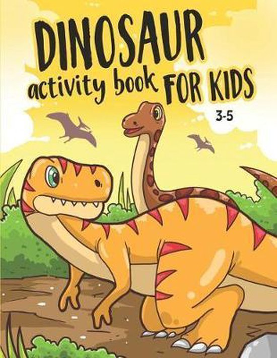 Dinosaur Activity Book for Kids 3-5
