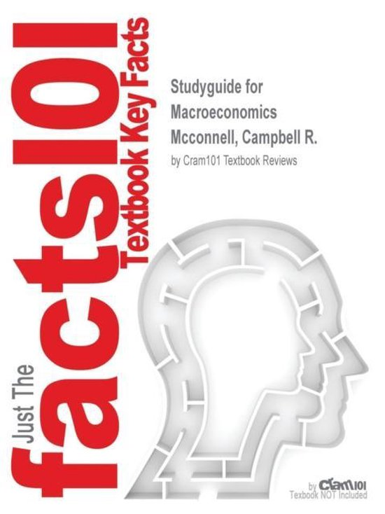 Boek cover Studyguide for Macroeconomics by McConnell, Campbell R., ISBN 9780077441616 van Cram101 Textbook Reviews (Paperback)