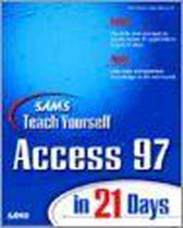 Sams Teach Yourself Access 97 in 21 Days