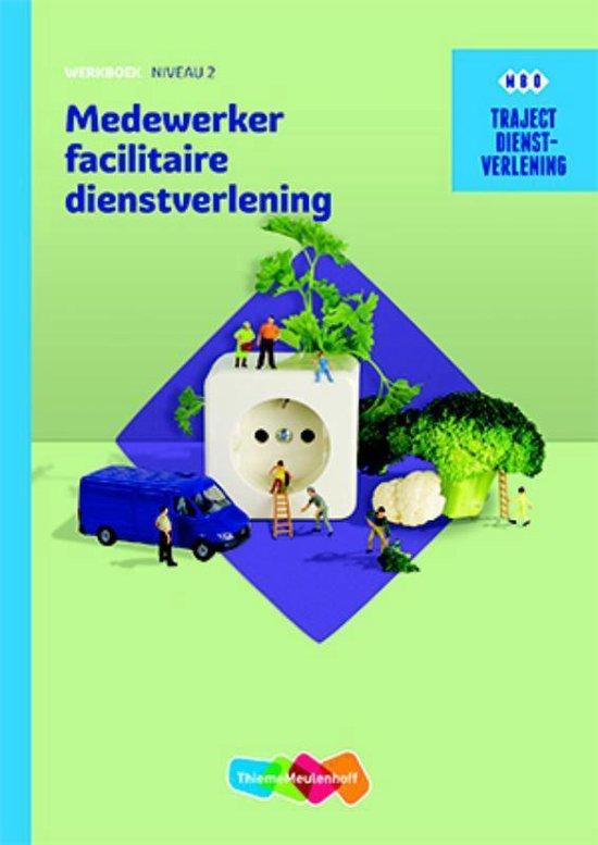 Traject Dienstverlening Medewerker facilitaire dienstverlening - ThiemeMeulenhof bv |