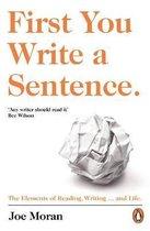 First You Write a Sentence.