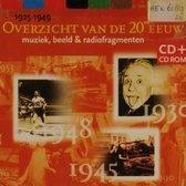 Overzicht Van De 20ste Eeuw (Muziek, Beeld & Radiofragmenten) - 1925-1949