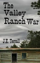 The Valley Ranch War