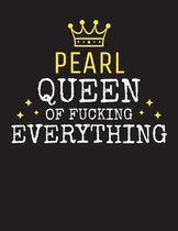 PEARL - Queen Of Fucking Everything