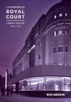 Liverpool's Royal Court Theatre