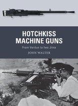 Boek cover Hotchkiss Machine Guns van John Walter
