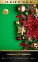 Boek cover 50 Classic Christmas Stories Vol. 4 (Golden Deer Classics) van A.A. Milne