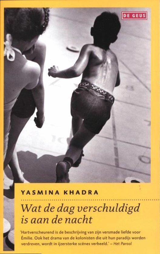Wat De Dag Verschuldigd Is Aan De Nacht - Yasmina Khadra   Fthsonline.com