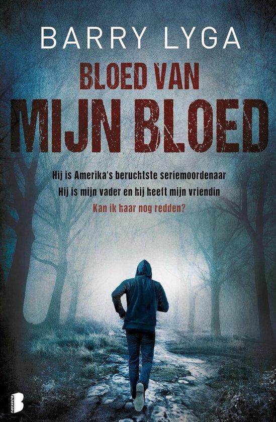 Bloed van mijn bloed - Barry Lyga   Fthsonline.com