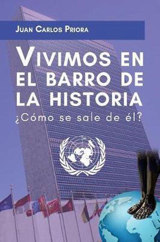 Boek cover Vivimos En El Barro de la Historia van Juan Carlos Priora (Paperback)